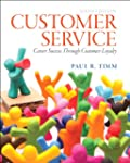 Customer Service: Career Success Thro...