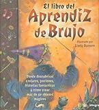 El Libro del Aprendiz de Brujo (Y Ahora Los Ninos) (Spanish Edition)