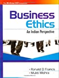 BUSINESS ETHICS : AN INDIAN PERSPECTIVE