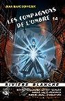 Les Compagnons de l'Ombre, tome 14 par Lofficier