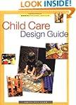 Child Care Design Guide