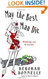 May the Best Man Die (Carnegie Kincaid, Book 3)