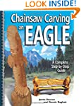 Chainsaw Carving an Eagle: A Complete...