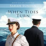 When Tides Turn: The Waves of Freedom, Book 3 | Sarah Sundin