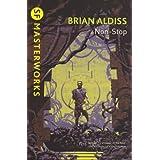 """Non-stop (S.F. Masterworks)von """"Brian W. Aldiss"""""""