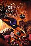 Die Magie des Wohnens. Esoterik,  Band 12275 (3442122759) by Denise Linn