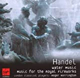 Handel: Music for the Royal Fireworks, Water Music [The Classics]
