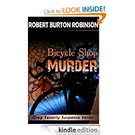 Bicycle Shop Murder (Greg Tenorly Suspense Series - #1)