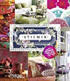 Stilmix -: Stylish wohnen mit Vintage, Retro, Ethno, Kitsch & Co. -  -