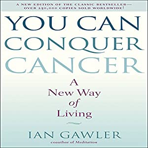 You Can Conquer Cancer Audiobook