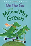 On the Go with Mr. and Mrs. Green (0152058672) by Baker, Keith