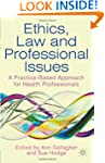 Ethics, Law and Professional Issues:...