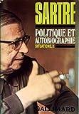 Politique et autobiographie, tome X : Situation