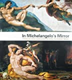 img - for [(In Michelangelo's Mirror: Perino del Vaga, Daniele Da Volterra, Pellegrino Tibaldi )] [Author: Morten Steen Hansen] [Jul-2013] book / textbook / text book