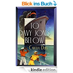 To Davy Jones Below: A Daisy Dalrymple Mystery (Daisy Dalrymple Mysteries)