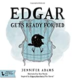 img - for Edgar Gets Ready for Bed: A BabyLit  Board Book: Inspired by Edgar Allan Poe's