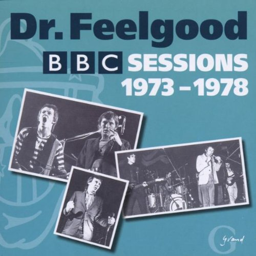 Dr. Feelgood - Complete Bbc Sessions 1973-78 - Zortam Music