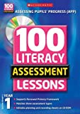 img - for Year 1 (100 Literacy Assessment Lessons) by Gillian Howell (2010-01-04) book / textbook / text book