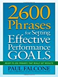 img - for By Paul Falcone - 2600 Phrases for Setting Effective Performance Goals: Ready-to-Use Phrases That Really Get Results (11/15/11) book / textbook / text book