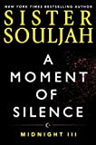 img - for A Moment of Silence: Midnight III (The Midnight Series) by Souljah, Sister (November 10, 2015) Hardcover book / textbook / text book