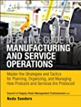 The Definitive Guide to Manufacturing...