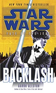 Star Wars: Fate of the Jedi - Backlash by Aaron Allston