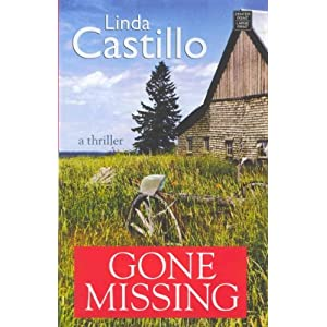 Gone Missing (Kate Burkholder #04) - Large Print [ GONE MISSING (KATE BURKHOLDER #04) - LARGE PRINT BY Castillo, Linda ( Author ) Aug-01-2012