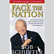 Face the Nation: My Favorite Stories from the First 50 Years | [Bob Schieffer]