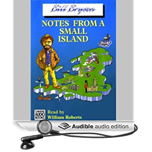 Notes From a Small Island (Unabridged)