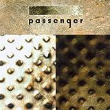 Passenger [Explicit]