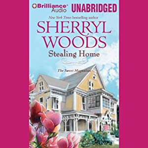 Stealing Home: Sweet Magnolias Series, Book 1 | [Sherryl Woods]
