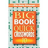 Daily Telegraph Big Book of Quick Crosswords 10: Bk.10by Telegraph Group Limited