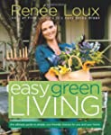 Easy Green Living: The Ultimate Guide...