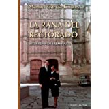 La Rana del Rectorado (Coleccion Cuba y Sus Jueces) (Spanish Edition)
