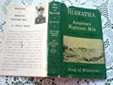img - for The Song of Hiawatha, Centennial Facsimile Edition 1855-1955, America's Mightiest Mile book / textbook / text book
