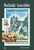 echange, troc Gérard Chappez - Balade insolite en Franche-Comté