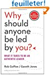 Why Should Anyone Be Led by You? With...