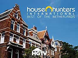 House Hunters International: Best of The Netherlands Volume 1