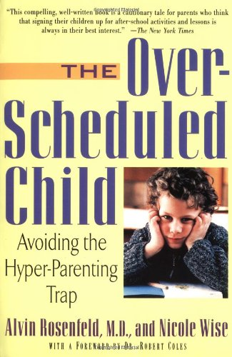 The Over-Scheduled Child: Avoiding The Hyper-Parenting Trap front-979948