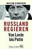 Russland regieren - Von Lenin bis Putin