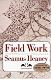 Field Work: Poems (0374516200) by Heaney, Seamus