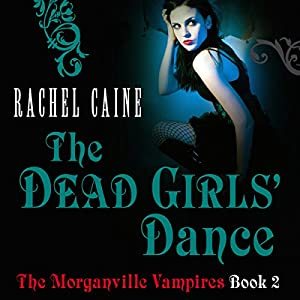 The Dead Girl's Dance: The Morganville Vampires, Book 2 Audiobook