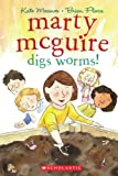 Marty McGuire Digs Worms! - Audio