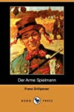 img - for Der Arme Spielmann (Dodo Press) book / textbook / text book