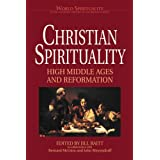 Christian Spirituality: High Middle Ages and Reformationpar Jill Raitt