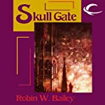 Skull Gate: Saga of Frost, Book 2 (       UNABRIDGED) by Robin W. Bailey Narrated by Nicol Zanzarella