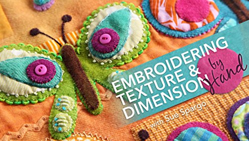 Embroidering Texture & Dimension by Hand (Online Class) PDF