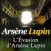 L'Evasion d'Arsène Lupin (Arsène Lupin 3) | Maurice Leblanc