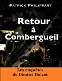 Retour � Combergueil (Les enqu�tes de Dimitri Boizot t. 2)