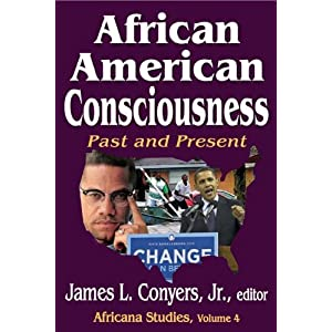 African American consciousness : past and present